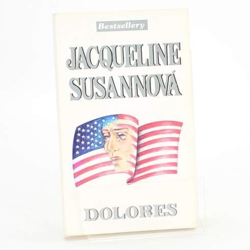 Kniha Jacqueline Susannová: Dolores
