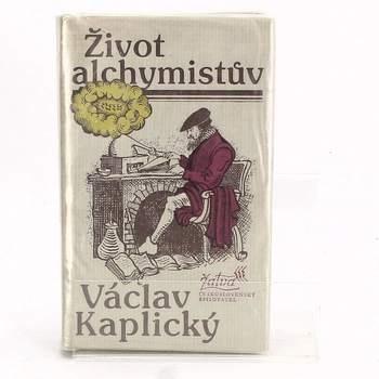 Kniha Václav Kaplický: Život alchymistův
