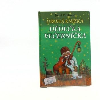 Jozef Pavlovič: Druhá knížka dědečka Večerníčka