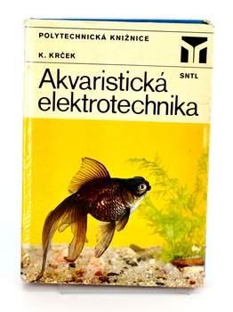 Kniha Akvaristická elektrotechnika