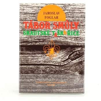 Kniha Jaroslav Foglar: Tábor smůly