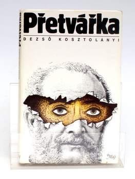 Kniha Dezső Kosztolányi: Přetvářka