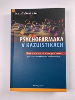kolektiv autorů: Psychofarmaka v kazuistikách