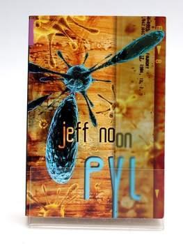 Kniha Jeff Noon: Pyl