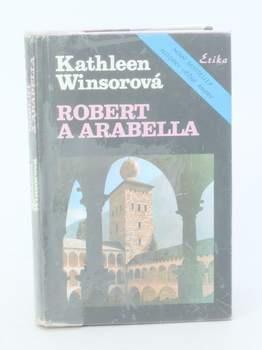 Kniha Kathleen Winsor: Robert a Arabella