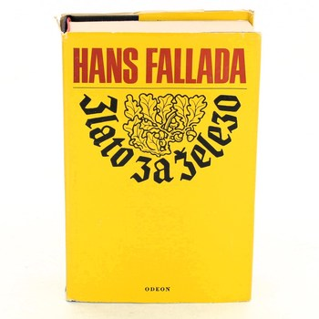 Hans Fallada: Zlato za železo