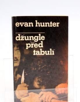 Kniha Evan Hunter: Džungle před tabulí