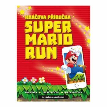 Hráčova příručka Super Mario Run