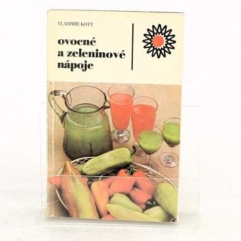 Vladimír Kott: Ovocné a zeleninové nápoje