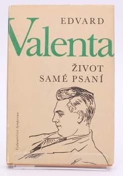 Kniha Edvard Valenta: Život samé psaní