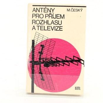 Milan Český: Antény pro příjem rozhlasu a televize