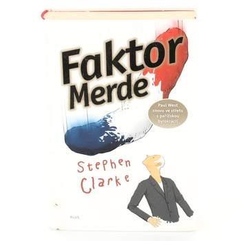 Kniha Faktor merde Stephen Clarke