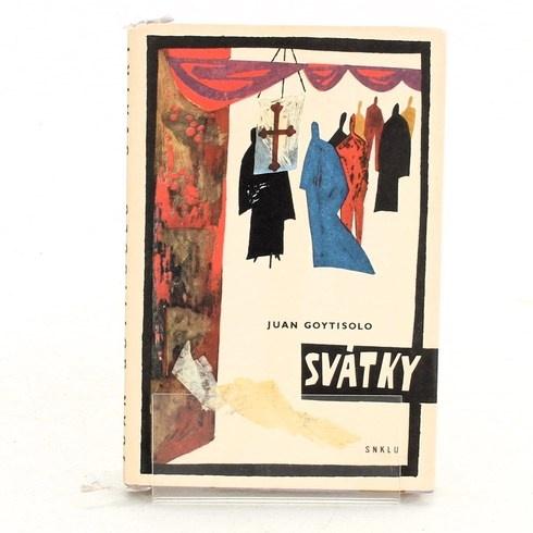 Historický román Juan Goytisolo: Svátky