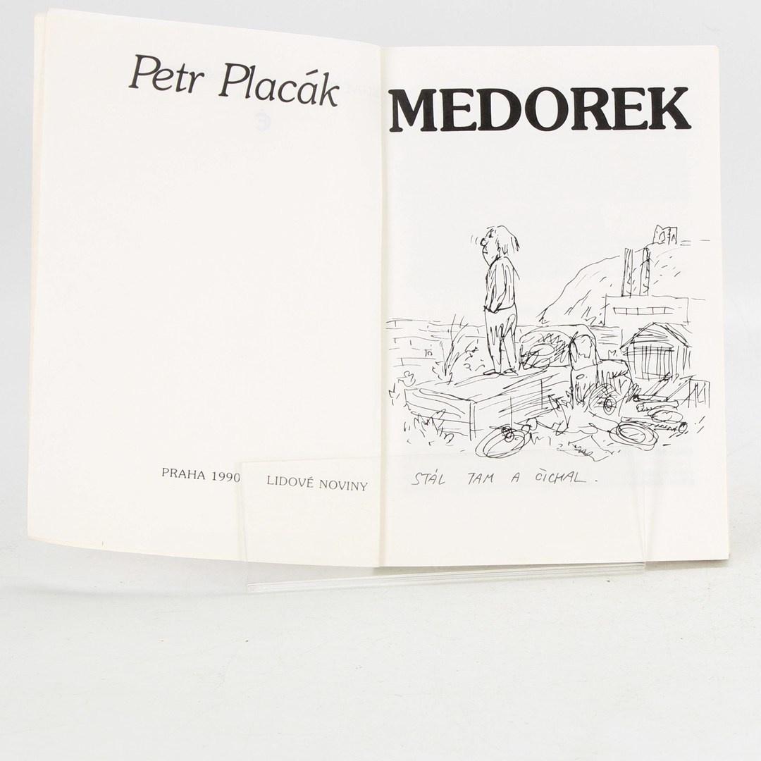 Kniha Petr Placák: Medorek