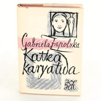 Kniha Katka Kariativa Gabriela Zapolska