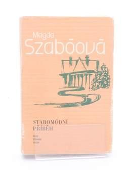 Kniha Magda Szabóová: Staromódní příběh