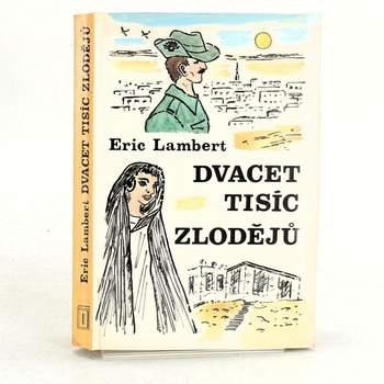 Román Dvacet tisíc zlodějů Eric Lambert