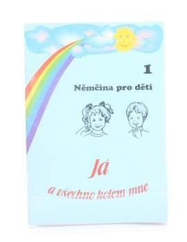 Učebnice Eva Bilíková:  Němčina pro děti 1