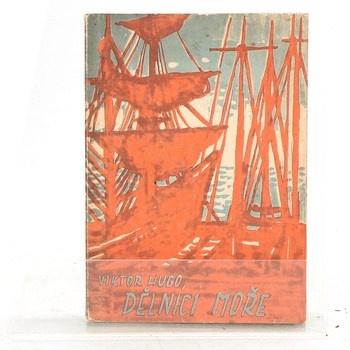 Victor Hugo: Dělníci moře
