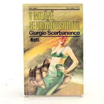 G. Scerbanenco: V Miláně se vraždí v sobotu