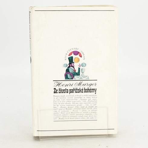 Kniha H. Murger: Ze života pařížské bohémy