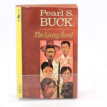 Pearl Sydenstricker Buck: The Living Reed