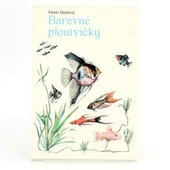 Kniha Viktor Dackevič: Barevné ploutvičky
