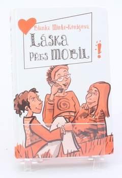 Román Láska přes mobil, Minte-Konigová