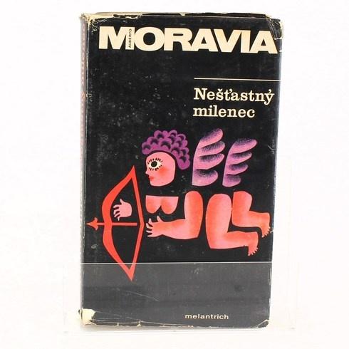 Kniha Alberto Moravia: Nešťastný milenec
