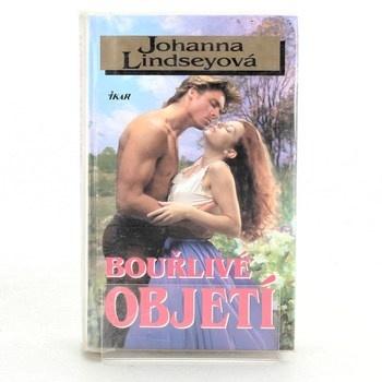 Johanna Lindsey: Bouřlivé objetí