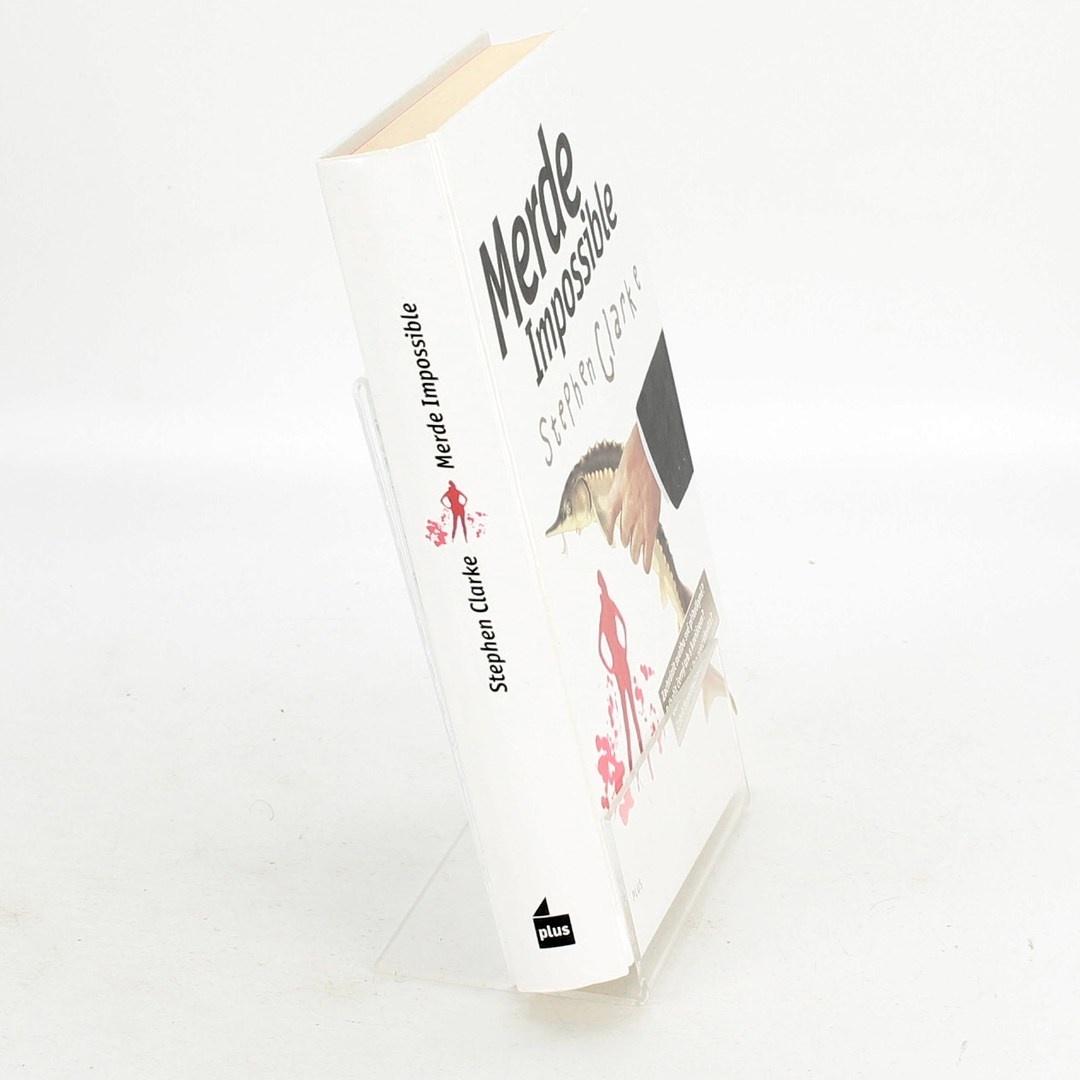 Kniha Stephen Clarke: Merde Impossible