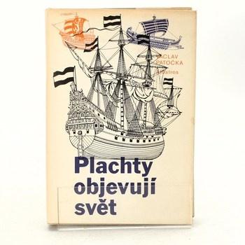 Václav Patočka: Plachty objevují svět