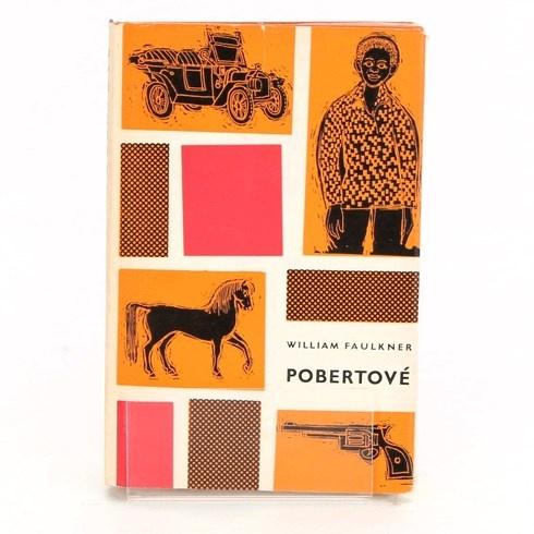 Kniha William Faulkner: Pobertové