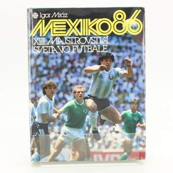Kniha Mexiko 86 Igor Mráz
