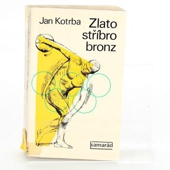 Jan Kotrba: Zlato stříbro bronz