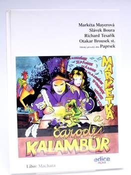 Dětská literatura Markétka a čaroděj Libor Machata