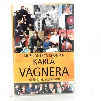 Muzikantská kronika Karla Vágnera od 60. let