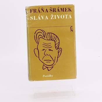 Kniha Sláva života Fráňa Šrámek