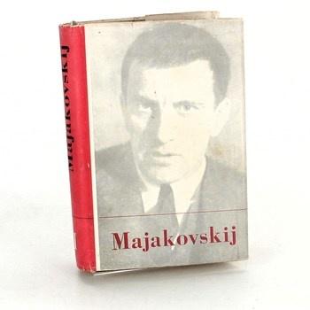 Majakovskij: Výbor z díla ve dvou svazcích I