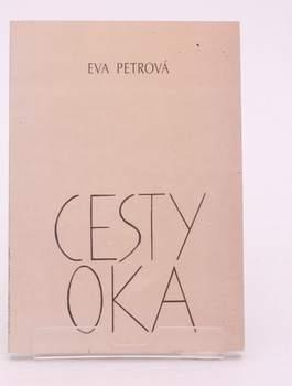 Kniha Eva Petrová: Cesty oka