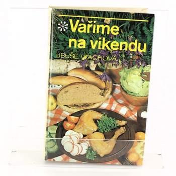 Kniha Vaříme na víkendu L. Vlachová