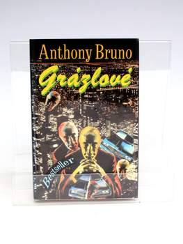 Kniha Anthony Bruno: Grázlové