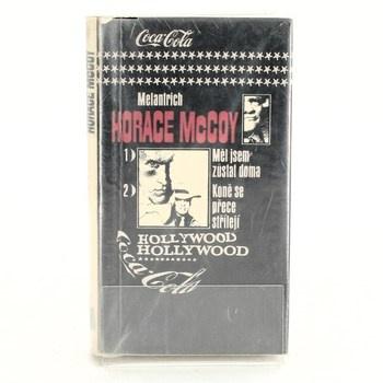 Horace McCoy: Měl jsem zůstat doma / Koně se přece střílejí