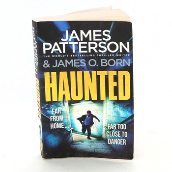 James Patterson & James O. Born: Haunted