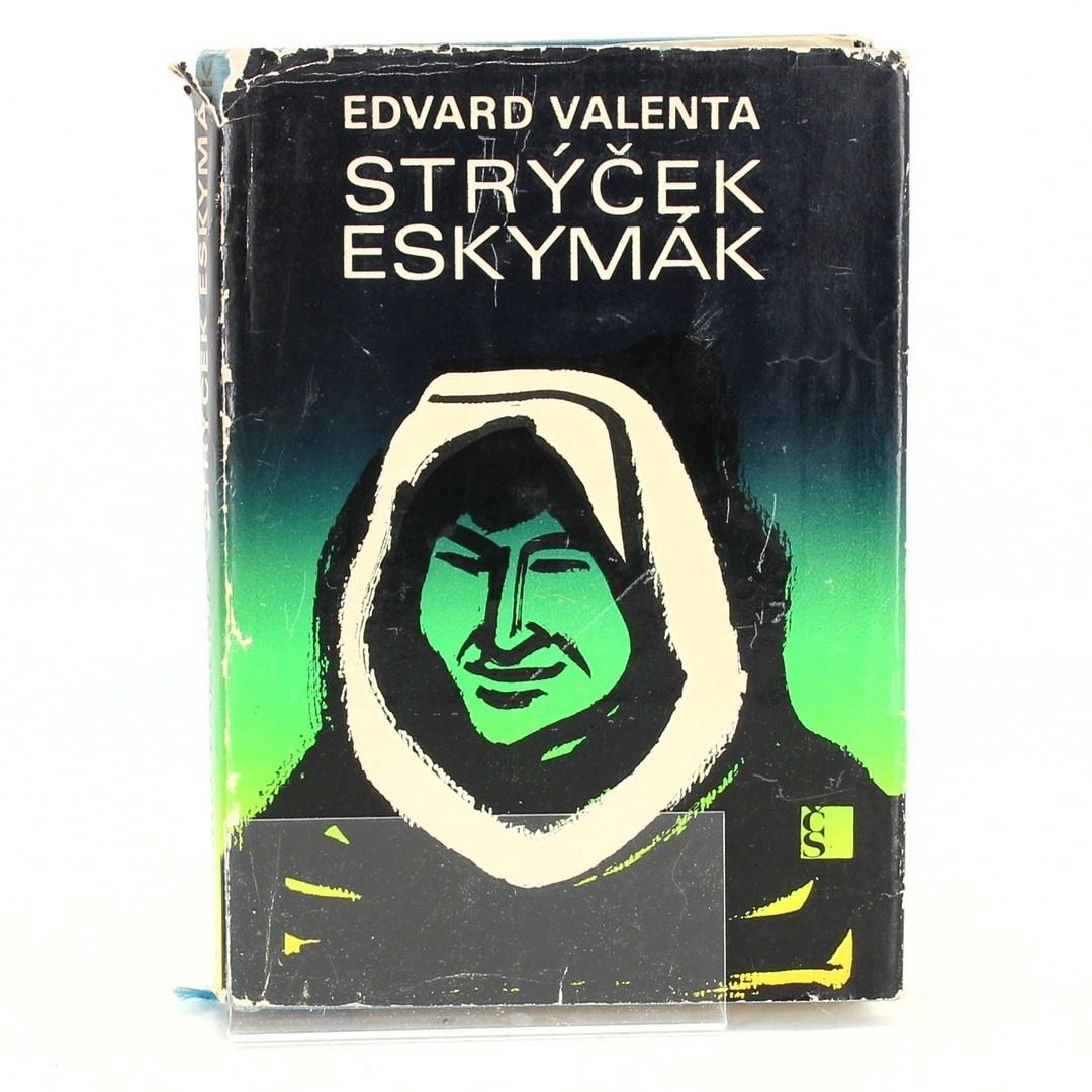 Edvard Valenta: Strýček Eskymák