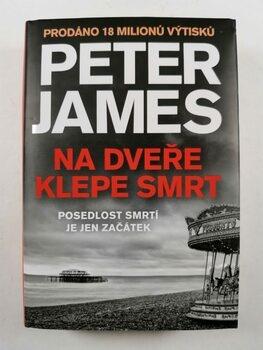 Peter James: Na dveře klepe smrt