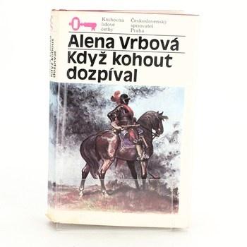 Alena Vrbová: Když kohout dozpíval
