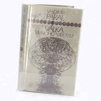 Kniha Vladimír Páral: Válka s mnohozvířetem