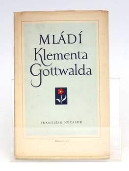 František Nečásek: Mládí Klementa Gottwalda