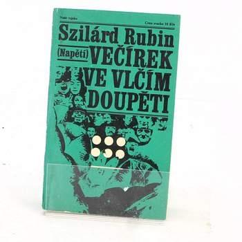 Kniha Szilárd Rubin: Večírek ve vlčím doupěti